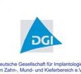Deutsche Gesellschat für Implantologie im Zahn-, Mund-, Kieferheilkundebereich e.V.